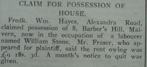 Article announcing the repossession of a house in Barbers Hill by W F Hayes after the tenant failed to pay his rent